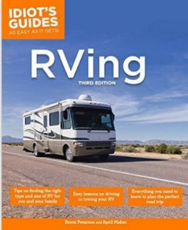 Complete Idiot's Guide to RVing